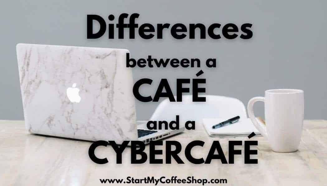 differences between a cafe and a cybercafe