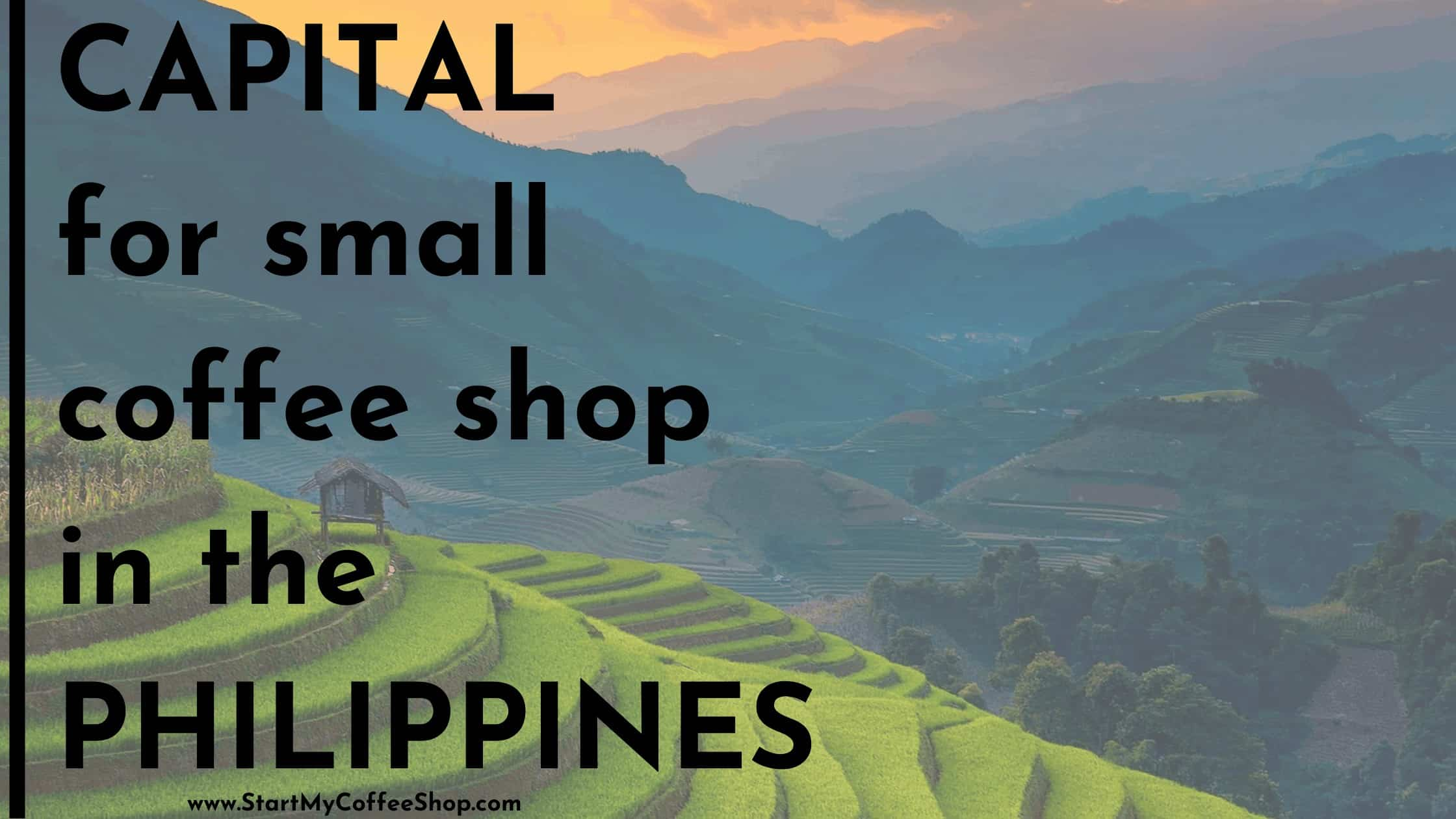 Capital for small coffee shop in the Philippines