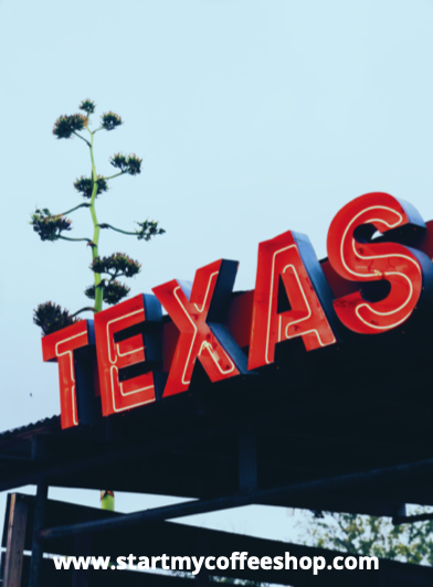 How to Start a Coffee Shop in Texas (Step by Step Guide)