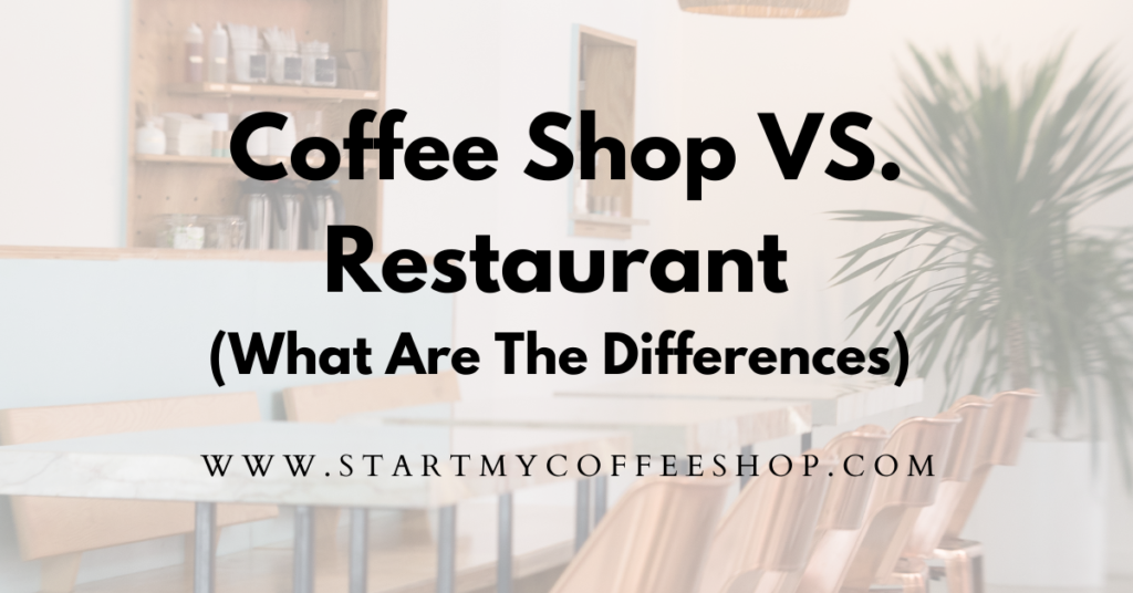 Coffee Shop vs. Restaurant (What Are The Differences?)